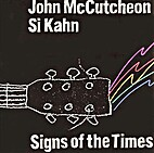 Signs of the Times by John McCutcheon & Si…