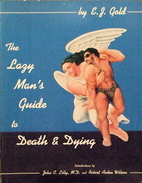 Lazy Man's Guide to Death and Dying by E. J.…