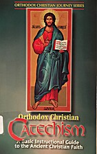 Orthodox Christian Catechism by Duane…