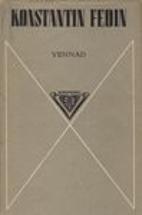 Vennad : romaan by Konstantin Fedin