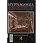 Hypnagogia: The Unique State of…