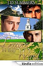 Leaves in the Wind (Steamy Gay Romance) by J…
