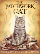 The Patchwork Cat by Nicola Bayley