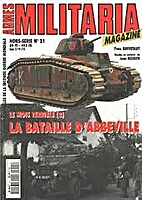 Armes Militaria : Hors-Série No 21 : la…