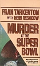 Murder at the Super Bowl by Fran Tarkenton