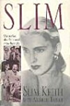 Slim: Memories of a Rich and Imperfect Life…