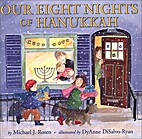 Our Eight Nights of Hanukkah by Michael J.…