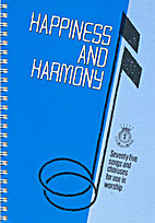 Happiness and harmony: For congregational…