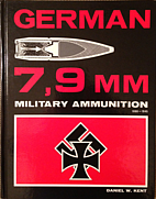 German 7,9mm military ammunition 1888-1945.…