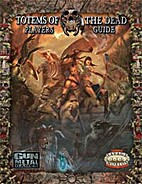 Totems of the Dead Players Guide (Savage…