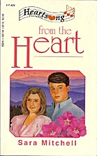 From The Heart by Sara Mitchell