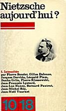Nietzsche aujourd'hui ? 1.…