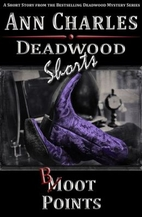 Boot Points (Deadwood Shorts, #2) by Ann…