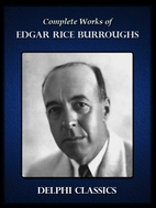Delphi Works of Edgar Rice Burroughs by…