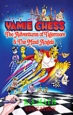 Yamie Chess: The Adventures of Tigermore and…