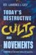 Today's Destructive Cults and Movements by…