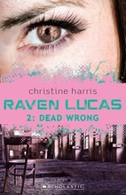 Dead wrong by Christine Harris