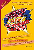 Protų lyga, arba Ko nežino Kazys?: [1000…