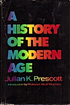A history of the modern age by Julian K.…