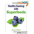 Healthy Cooking with Superfoods by Richard…