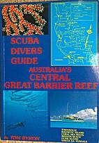Scuba Divers Guide; Australia's Central…