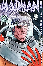 Madman Atomic Comics!, No. 13: Come On Get…