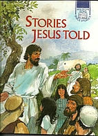 Stories Jesus Told (Now You Can Read Bible…