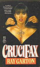 Crucifax by Ray Garton
