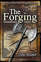 The Forging: Book One of the Four Companions…