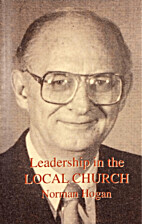 Leadership in the Local Church by Norman…