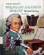 Wolfgang Amadeus Mozart: Musical Genius by…