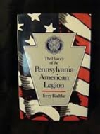 History of the Pennsylvania American Legion…