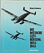 Die deutsche Luftrüstung, 1933 - 1945; Band…