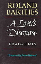 A Lover's Discourse: Fragments by Roland…