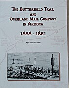 The Butterfield Trail and Overland Mail…
