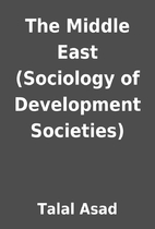 The Middle East (Sociology of Development…