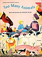 Too many animals by Dahlov Zorach Ipcar