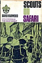Scouts on Safari by David Harwood