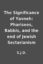 The Significance of Yavneh: Pharisees,…