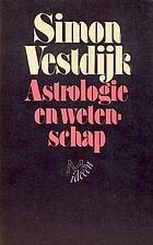 Astrologie en wetenschap by Simon Vestdijk