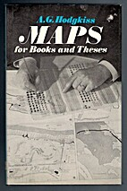 Maps for Books and Theses by A. G Hodgkiss