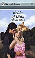 Bride of Diaz by Patricia Wilson