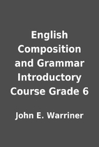 English Composition and Grammar Introductory…