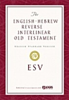 The ESV English-Hebrew Reverse Interlinear…
