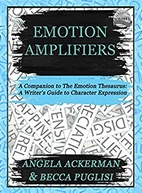 Emotion Amplifiers by Becca Puglisi
