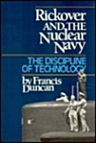 Rickover and the Nuclear Navy: The…