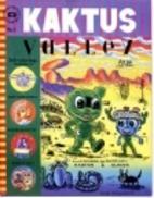 KAKTUS VALLEY by Gary Panter