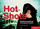 Hot Shots by Kevin Meredith