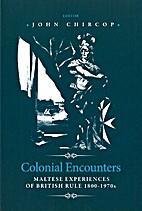 Colonial Encounters: Maltese Experiences of…
