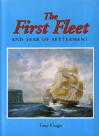 The first fleet : and year of settlement by…